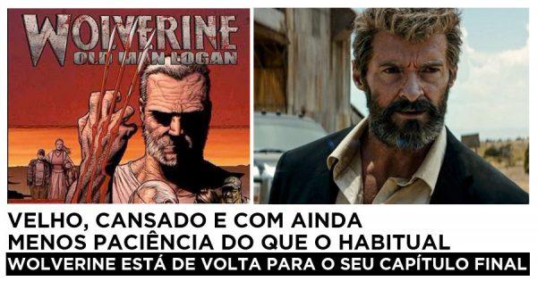 Wolverine está de Volta, Velho e Cansado, Para o seu capítulo final
