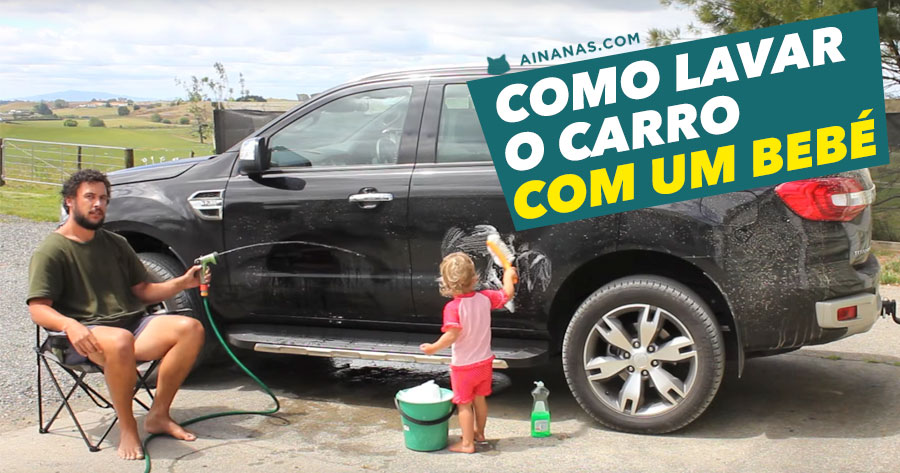 Como Lavar o Carro… com um BEBÉ
