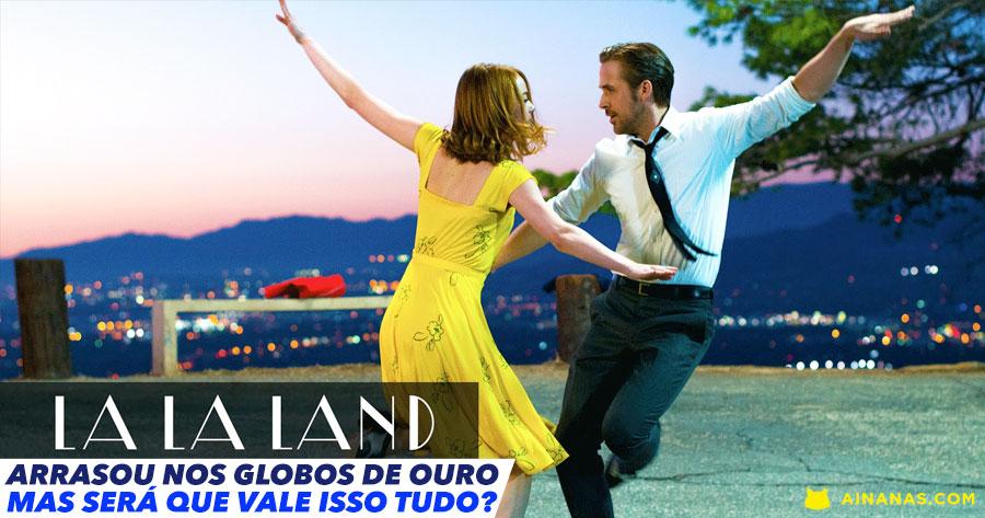 LA LA LAND: Será que o filme é TUDO ISSO ?