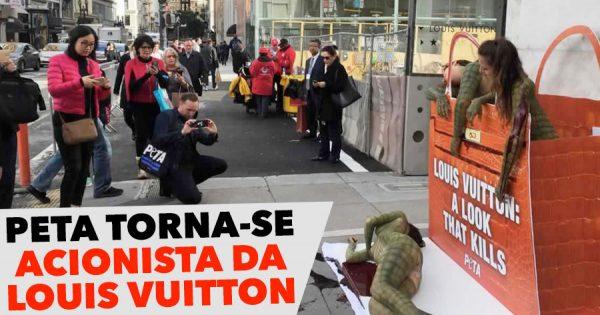 PETA torna-se acionista da Louis Vuitton para pressionar a marca