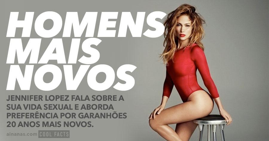 Jennifer Lopez fala sobre ANDAR COM HOMENS MAIS NOVOS