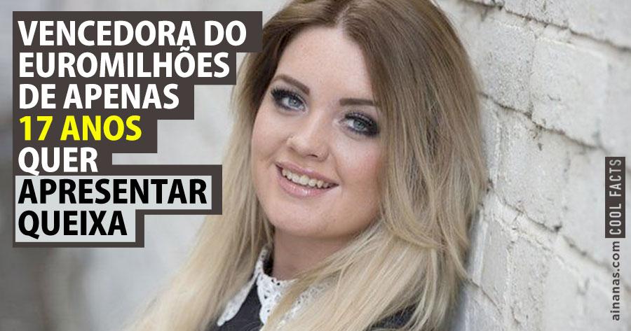Jovem vencedora do Euromilhões quer APRESENTAR QUEIXA