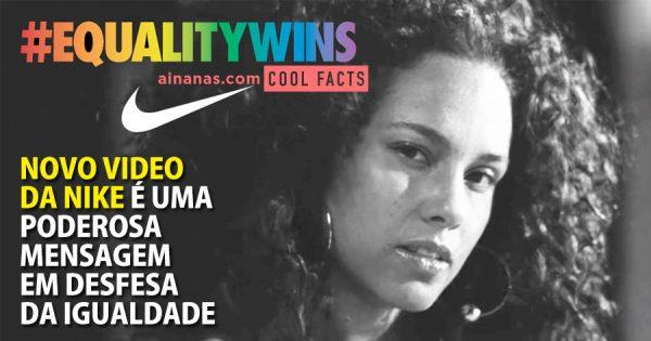Nike lança video FABULOSO em defesa da Igualdade