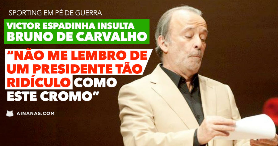 Irritado, Victor Espadinha Insulta BRUNO DE CARVALHO
