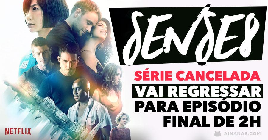 Sense8 foi cancelado… mas vai ter episódio final de 2 horas