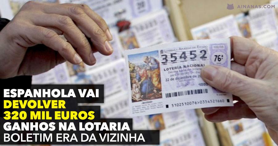 Espanhola vai ter de devolver dinheiro da lotaria… o prémio era da vizinha!