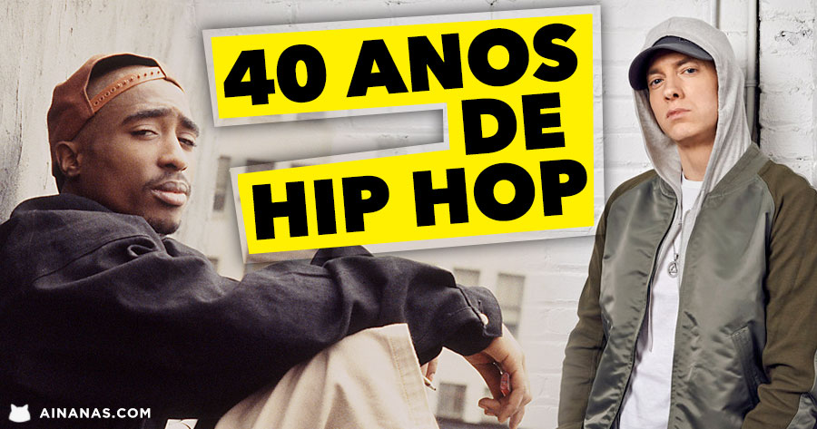 40 ANOS DE HIP HOP
