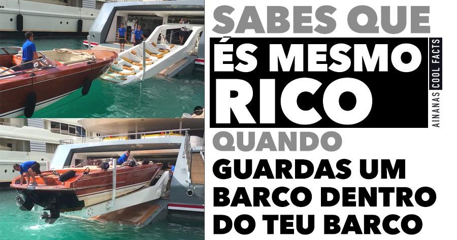 Sabes que és MESMO RICO quando Guardas um Barco dentro do teu Barco