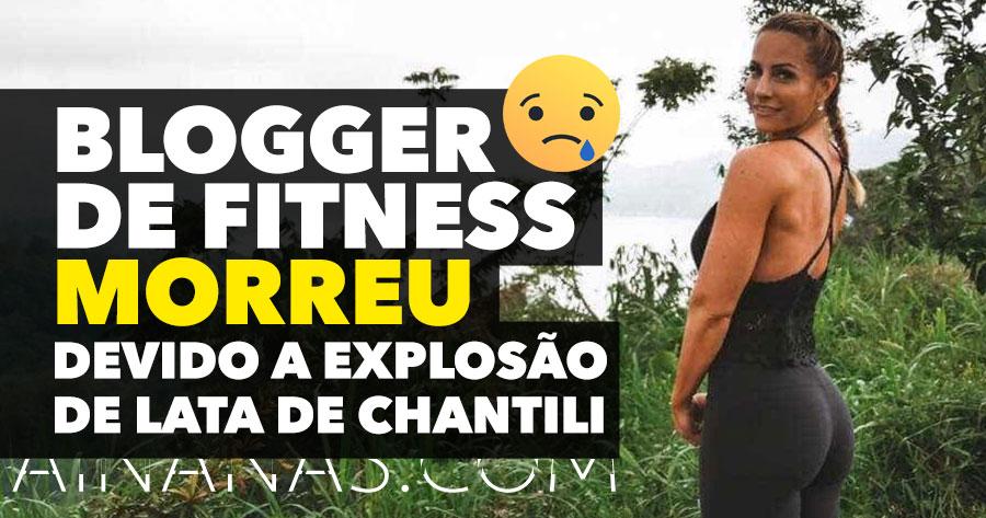 Blogger de Fitness morre na sequência de explosão de lata de chantili