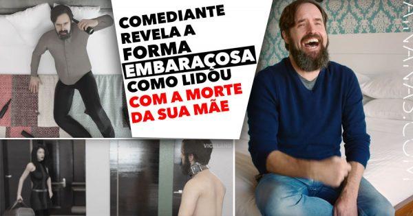 Comediante revela a forma embaraçosa como lidou com a morte da mãe