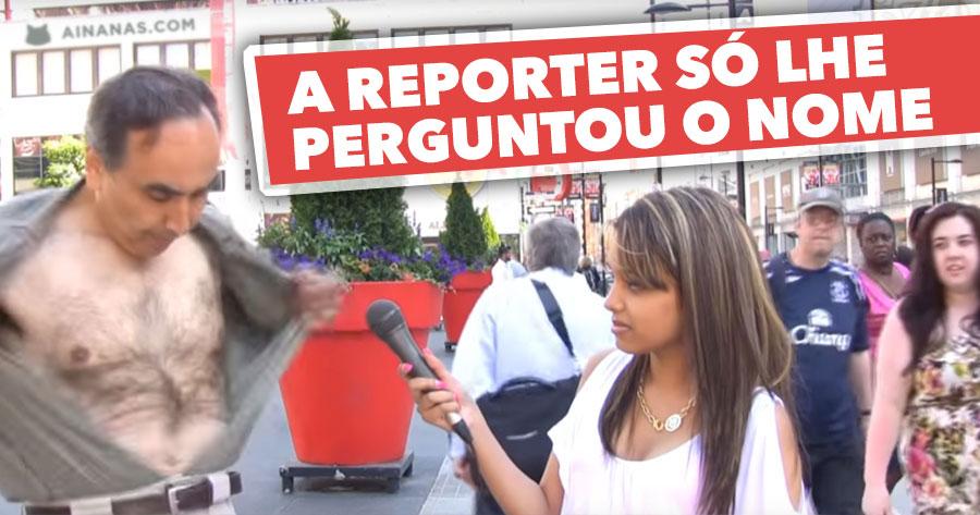 Homem Passa-se quando Reporter lhe PERGUNTA O NOME