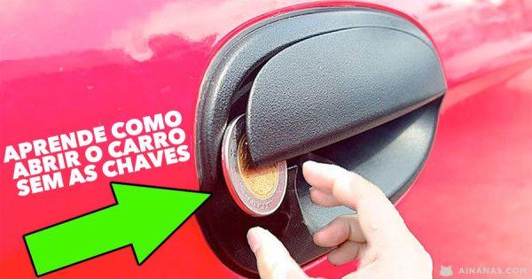 6 Truques para ABRIR O CARRO sem Chaves