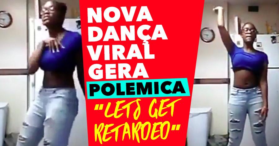 Polémica Nova Dança Viral: Let's Get Retarded