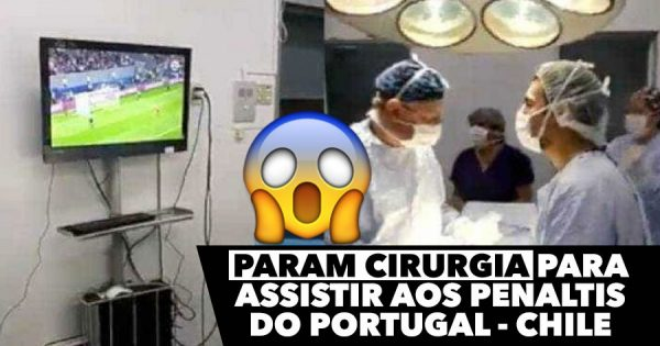 Equipa médica assiste aos Penaltis do Portugal - Chile durante Cirurgia