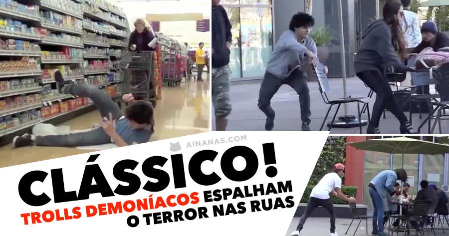 CLÁSSICO: Trolls demoníacos espalham o terror nas ruas