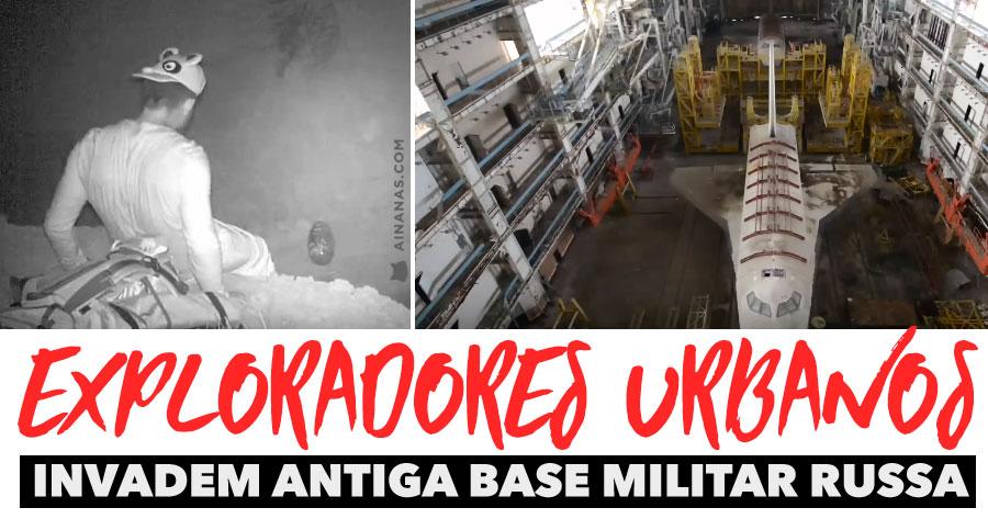 Exploradores Urbanos Invadem Antiga Base Militar Russa