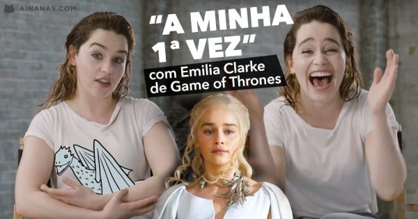 MOTHER OF DRAGONS: Emilia Clarke fala das suas