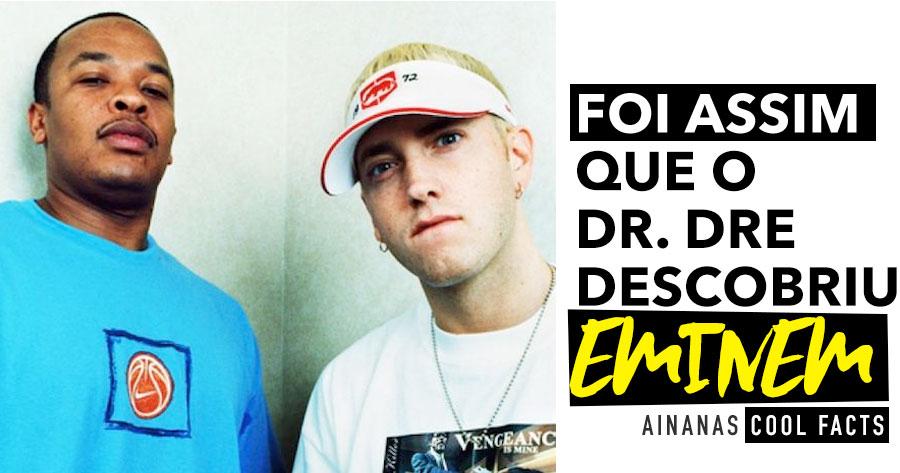 FOI ASSIM que o Dr. Dre descobriu o Eminem