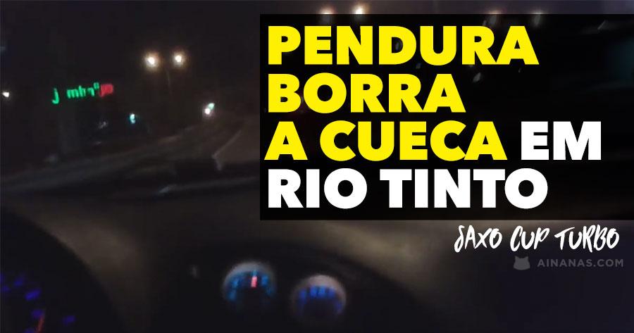 Pendura BORRA-SE TODO a bordo de Saxo Cup Turbo em Rio Tinto