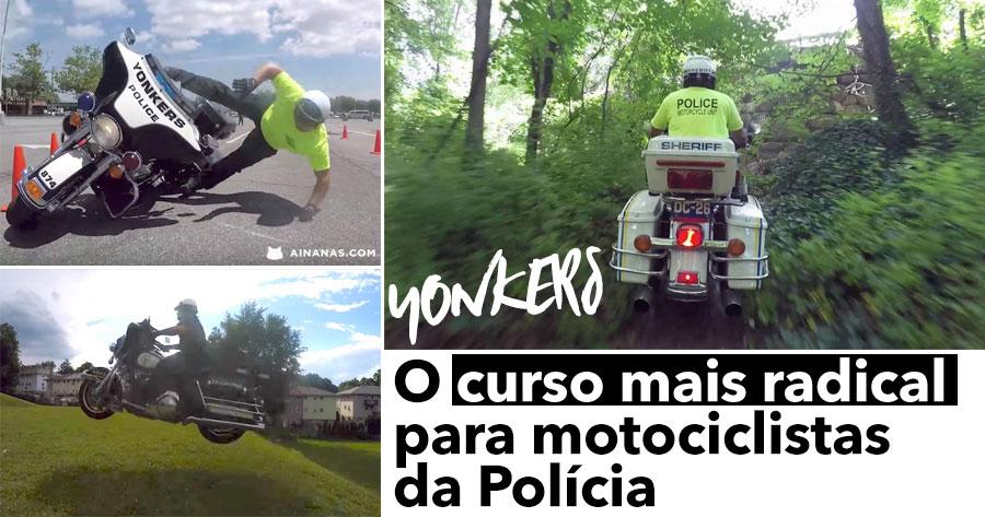 YONKERS tem o Curso Mais Radical para Motociclistas da Polícia