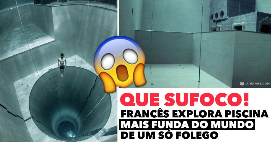 Francês Explora PISCINA MAIS FUNDA DO MUNDO de um só folego!