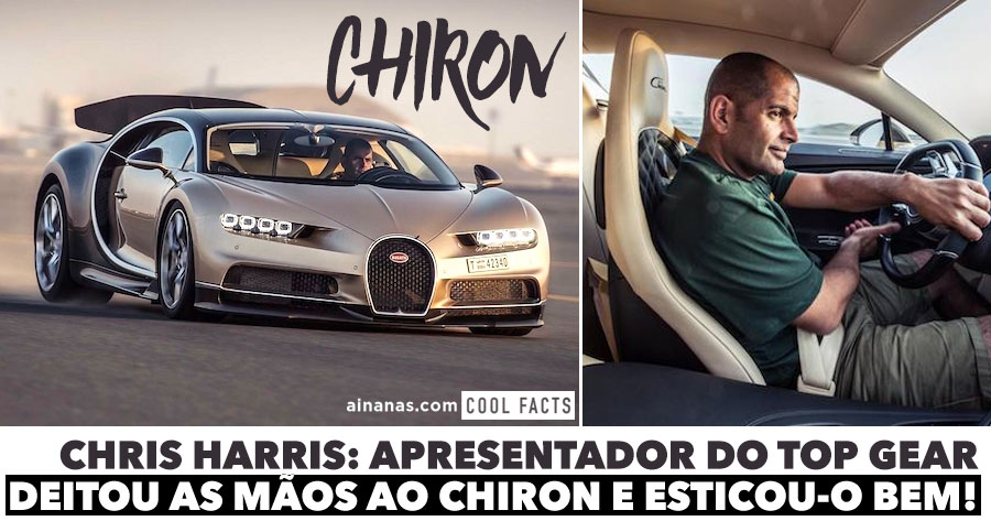 Chris Harris do TOP GEAR deitou as mãos ao CHIRON e esticou-o bem!