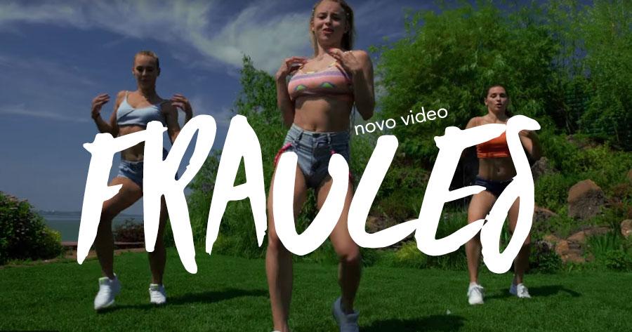 FRAULES está de volta com nova coreografia épica!