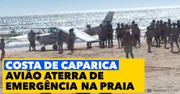 COSTA DE CAPARICA: Avião Aterra de Emergência na Praia
