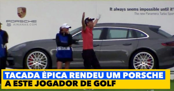 TACADA ÉPICA valeu um Porsche a este jogador de golf