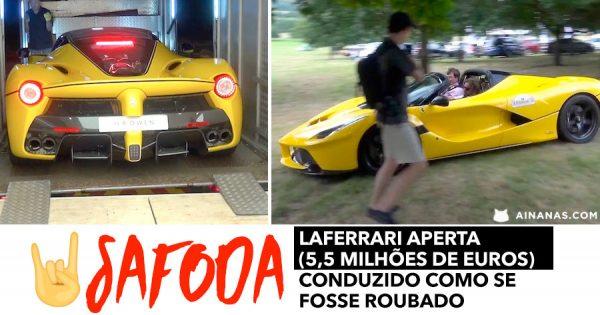 SAFODA: Ferrari de 5 Milhões de Euros conduzido como se Fosse Roubado