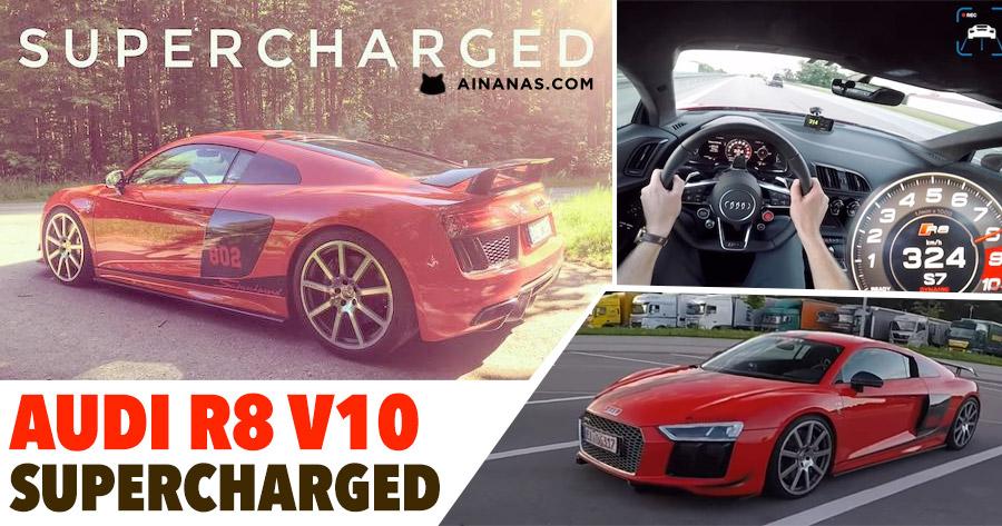 Audi R8 V10 Supercharged: Monstro na Autobahn!