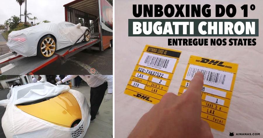 Unboxing do Primeiro BUGATTI CHIRON na América