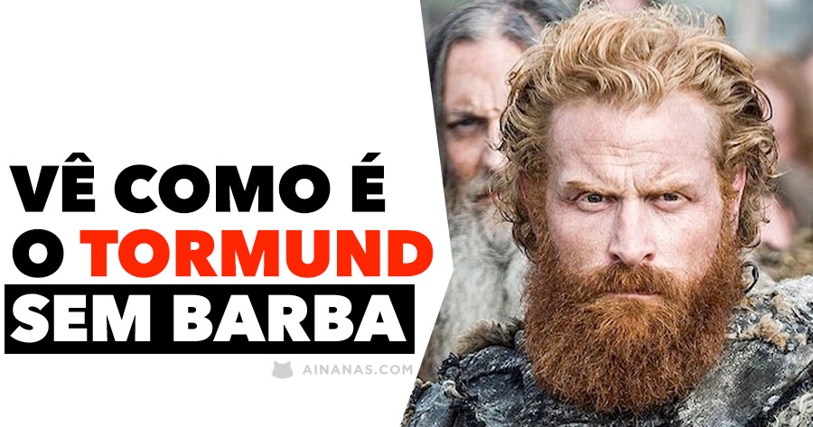 Vê como é o TORMUND sem a sua mítica barba