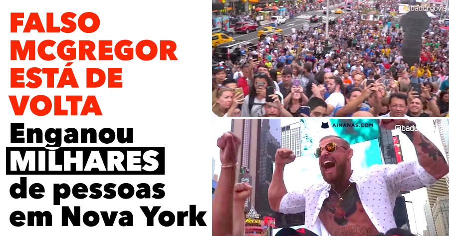 Falso McGregor está de volta ENGANA MILHARES em Nova York