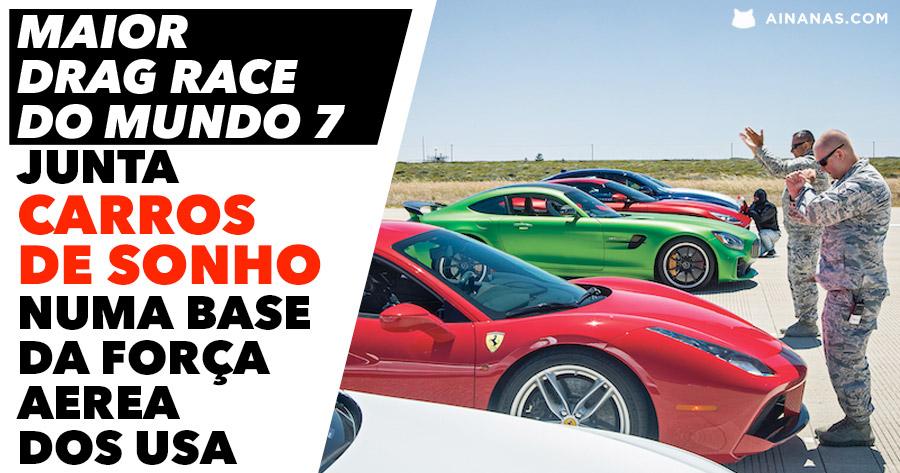MAIOR DRAG RACE do Mundo junta Carros de Sonho numa Base da Força Aerea dos USA