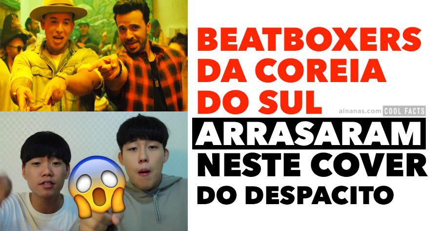 Beatboxers Coreanos fazem versão ÉPICA do Despacito