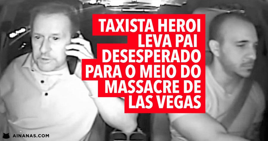 Taxista Leva Pai Desesperado EM DIREÇÃO ao Massacre de Las Vegas