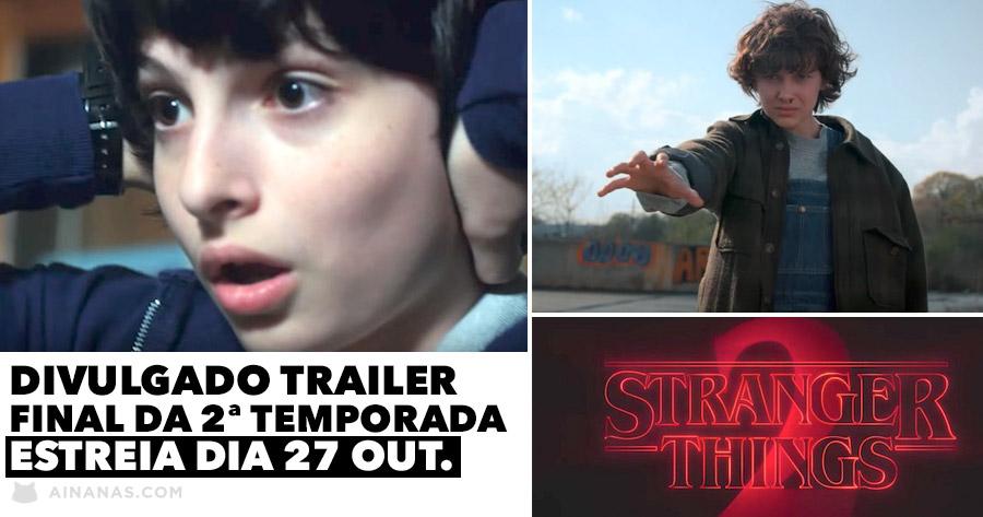 STRANGER THINGS 2: Foi divulgado o trailer final