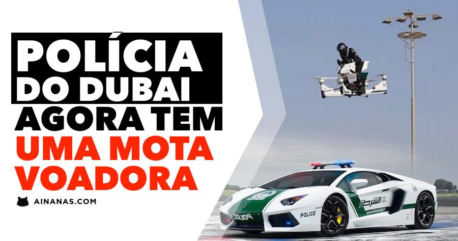 Polícia do Dubai agora tem MOTA VOADORA
