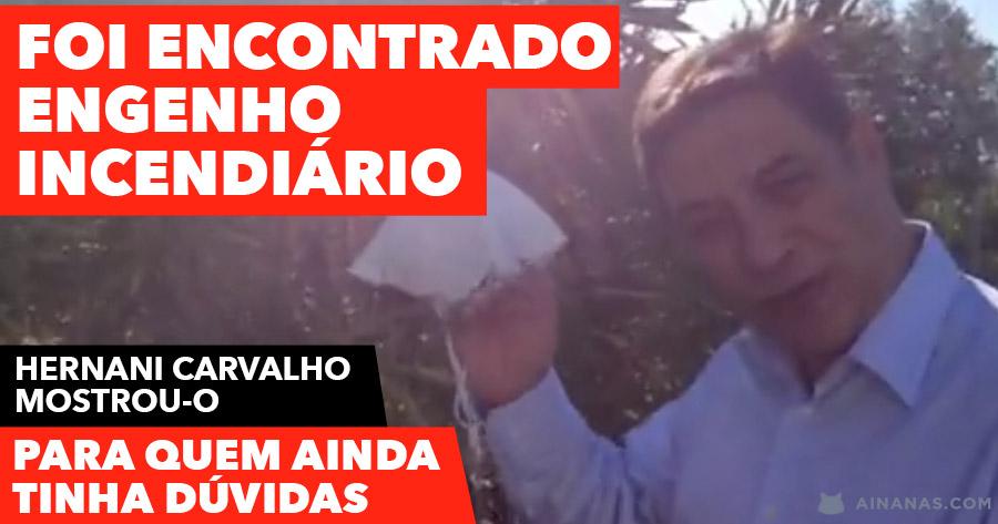 Hernani Carvalho MOSTRA DISPOSITIVO INCENDIÁRIO