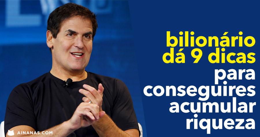 Bilionário MARK CUBAN dá 9 Dicas para Acumulares Riqueza