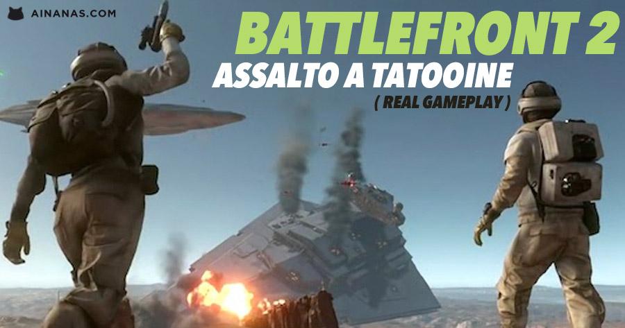 BATTLEFRONT 2: 9 minutos de Gameplay em Tatooine