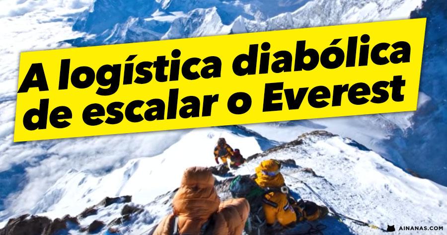 A LOGÍSTICA DIABÓLICA de escalar o Monte Everest