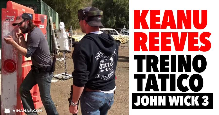 TREINO TÁTICO de Keanu Reeves para John Wick 3