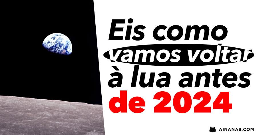 NASA recebe mais 1600 milhões para levar Primeira Mulher à Lua até 2024