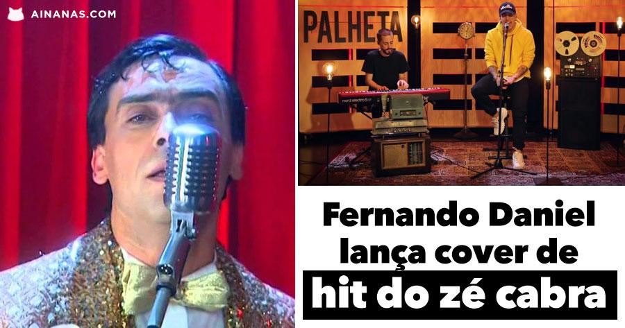 ZÉ CABRA: Fernando Daniel fez o Cover que Ninguém Queria… e Arrasou!