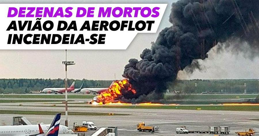 Dezenas de Mortos em Acidente de Avião da Aeroflot