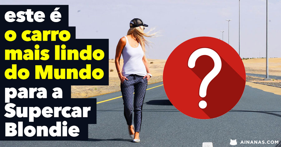 Este é o carro MAIS LINDO do Mundo para a Supercar Blondie