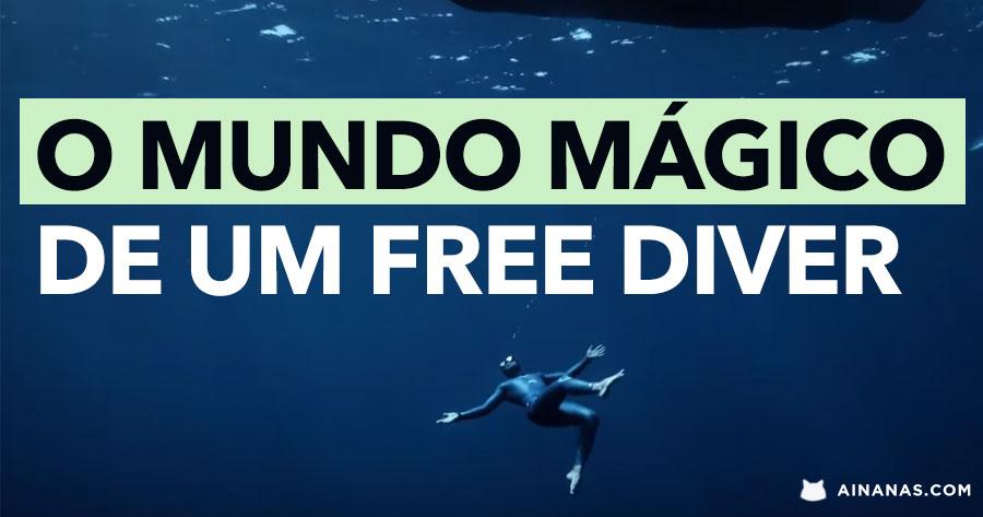 O mundo MÁGICO de um FREE DIVER