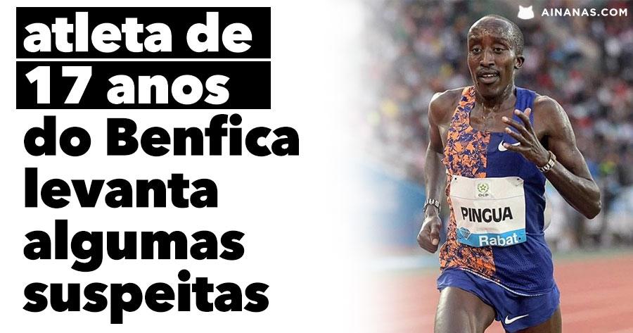 Atleta de 17 ANOS do Benfica levanta algumas suspeitas